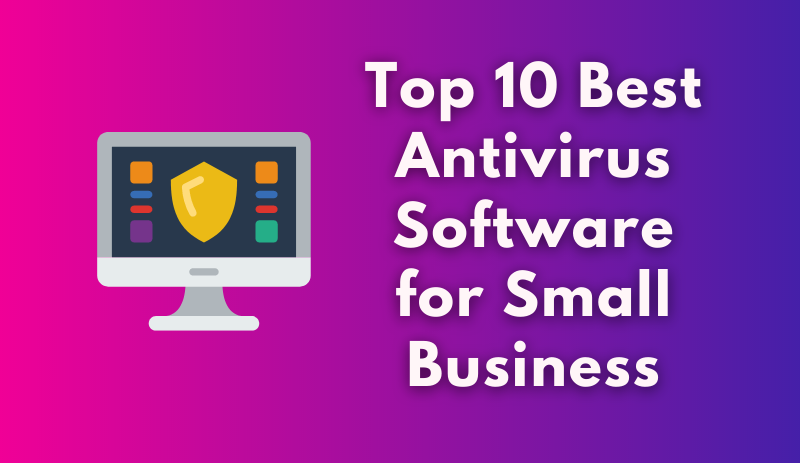 Best-antivirus-software-for-small-business
